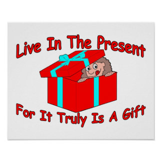 Live In The Present Poster