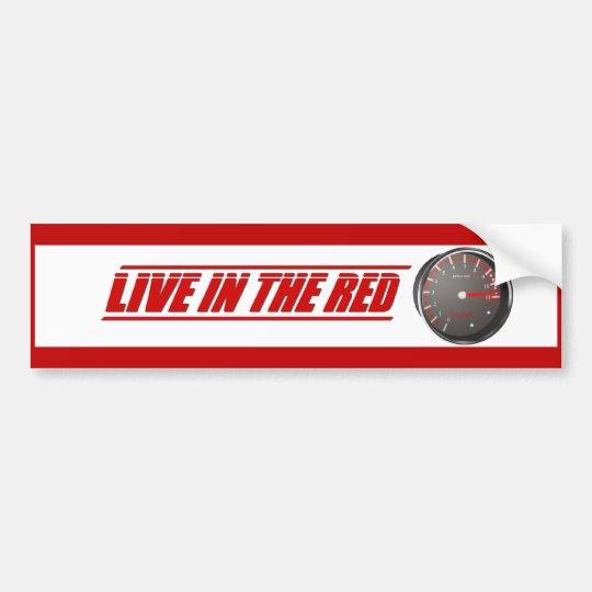 Live In The Red Bumper Sticker