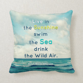 LIVE IN THE SUNSHINE SWIM SEA QUOTE EMERSON PILLOW