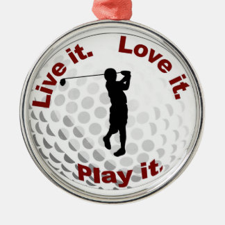 Live it. Love it. Play it. Silver-Colored Round Decoration