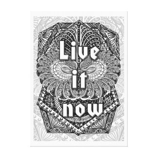 Live it now - Positive Quote´s Canvas Print