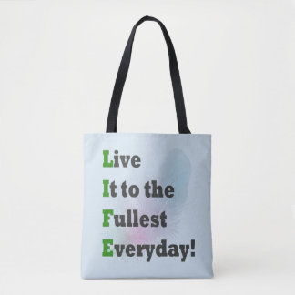 Live It To The Fullest eco-friendly tote bags