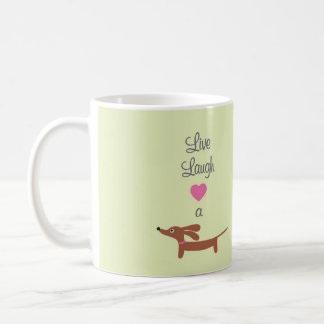 Live Laugh and Love a Dachshund Basic White Mug