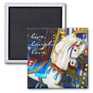 """Live, laugh"" colorful carousel horse photo magnet"