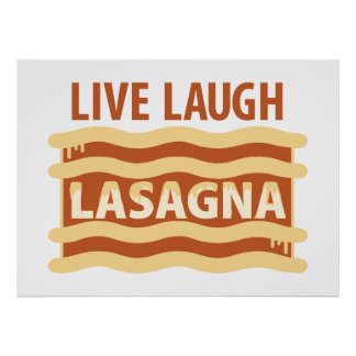 Live Laugh Lasagna Poster