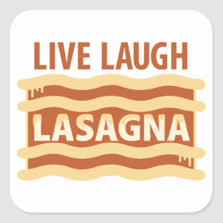Live Laugh Lasagna Square Sticker