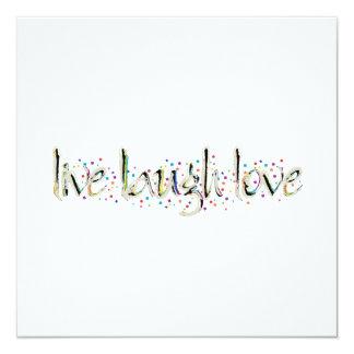 Live, Laugh, Love 13 Cm X 13 Cm Square Invitation Card