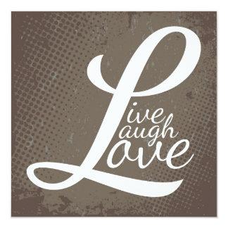 LIVE LAUGH LOVE 13 CM X 13 CM SQUARE INVITATION CARD