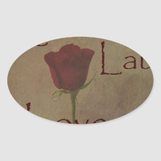 Live Laugh Love and Romance Rose Photograph Art Oval Stickers