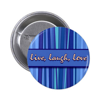 Live Laugh Love Blue Mother's Day Button