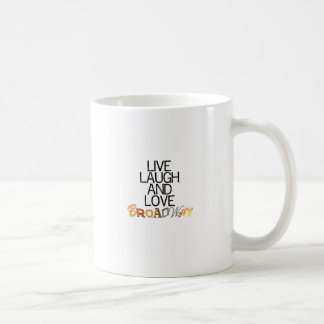Live Laugh & Love Broadway Coffee Mug