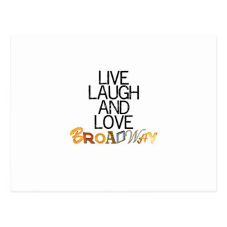 Live Laugh & Love Broadway Postcard