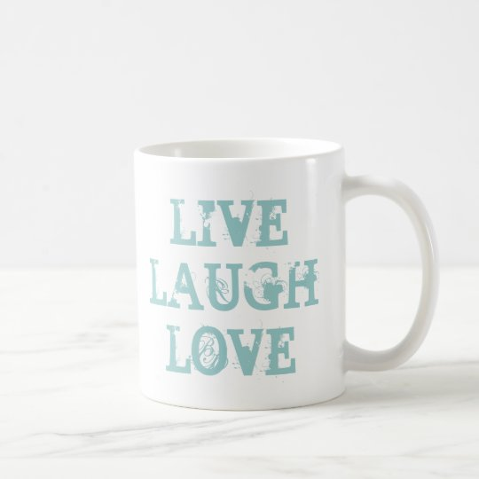 Live laugh love coffee mug for friends and