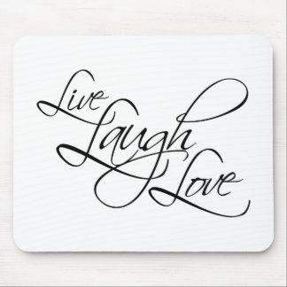Live  Laugh  Love Customize Product Mouse Mat