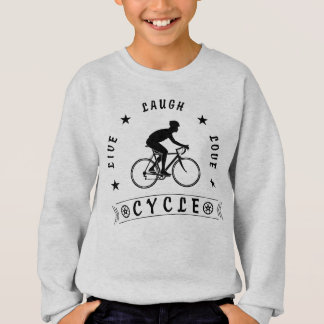 Live Laugh Love Cycle (blk text) Sweatshirt