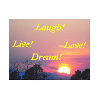Live Laugh Love Dream Sunset Canvas Stretched Canvas Print