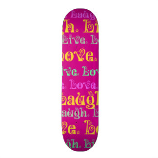 Live Laugh Love Encouraging Words Hot Pink Fuchsia Skate Board Deck
