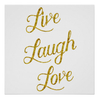 Live Laugh Love Gold Faux Glitter Metallic Sequins Poster