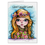 Live! Laugh! Love! Greeting Card