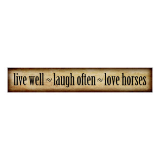 Live, Laugh, Love - Horses Poster