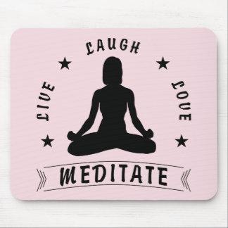 Live Laugh Love Meditate Female Text (blk) Mouse Mat