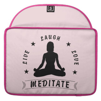 Live Laugh Love Meditate Female Text (blk) Sleeve For MacBooks