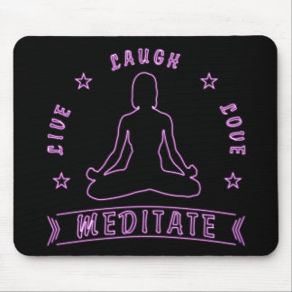 Live Laugh Love Meditate Female Text (neon) Mouse Mat