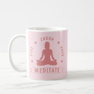 Live Laugh Love Meditate Female Text (pink) Coffee Mug