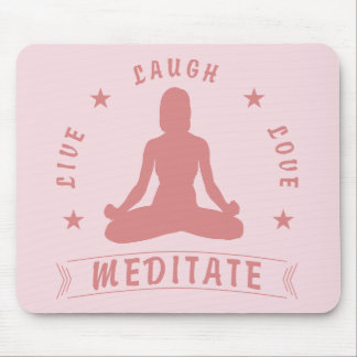 Live Laugh Love Meditate Female Text (pink) Mouse Mat