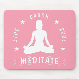 Live Laugh Love Meditate Female Text (wht) Mouse Mat