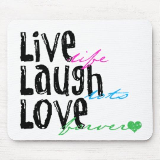 Live Laugh Love Mouse Mat