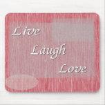 Live Laugh Love Mouse Mats