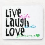 Live Laugh Love Mouse Pad