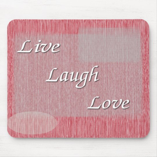 Live Laugh Love Mouse Pad