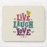 LIVE LAUGH LOVE MOUSEMAT