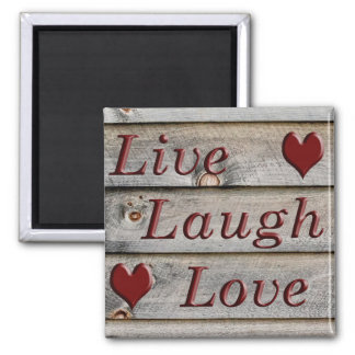 Live Laugh Love on the side of a barn Square Magnet