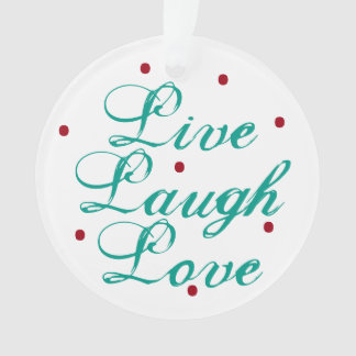 Live Laugh Love Ornament with dots