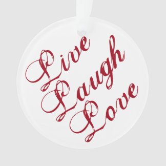 Live Laugh Love Ornament with green backing
