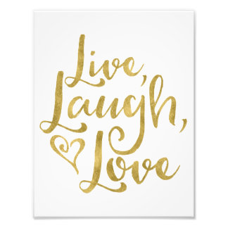 Live, Laugh, Love Photo Print
