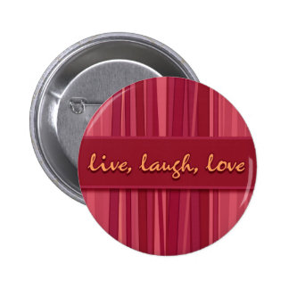 Live Laugh Love Pink Mother's Day Button