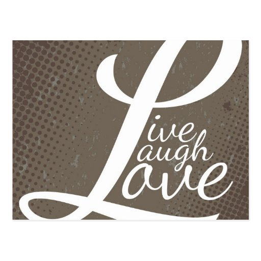 LIVE LAUGH LOVE POST CARD