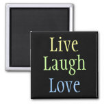 Live Laugh Love Refrigerator Magnets