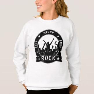Live Laugh Love ROCK (blk) Sweatshirt