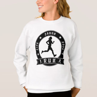 Live Laugh Love RUN female circle (blk) Sweatshirt