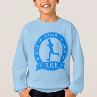 Live Laugh Love RUN male circle (blue) Sweatshirt