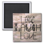 Live laugh love rustic wooden sign magnet