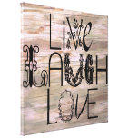 Live laugh love rustic wooden sign wall canvas canvas print