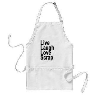 live laugh love scrap.png standard apron