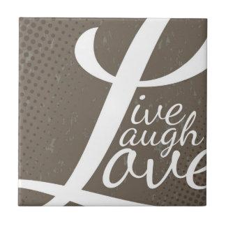 LIVE LAUGH LOVE TILE