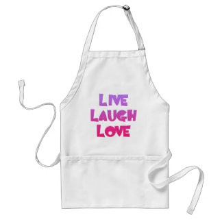 LIVE LAUGH LOVE Tshirts, Gifts Standard Apron